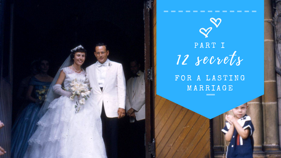 twelve secrets to a lasting and love filled marriage